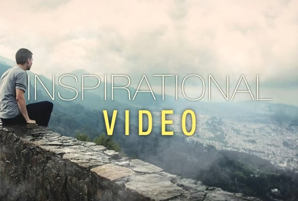 create INSPIRATIONAL Video for Better Conversion