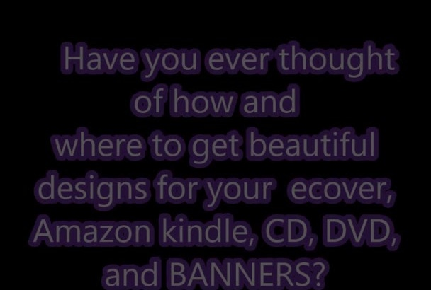 create beautiful EBOOK, kindle cover,Box cover, cd and dvd album