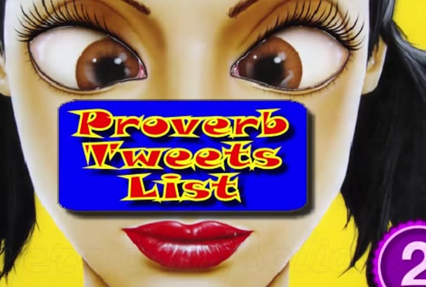 proverb Tweets List of 5500 Premade Precompiled Twitter Phrases in 24 Hours