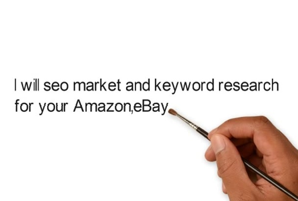 seo market and keyword research for your Amazon,eBay,website
