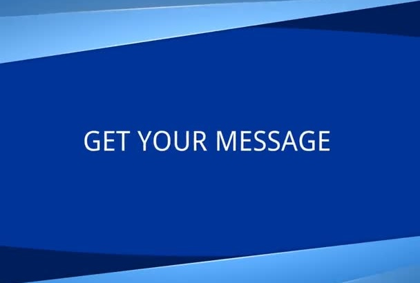 animate your 1 minute message