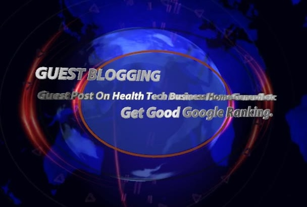 publish A Guest Post On Health Tech Business Home General etc