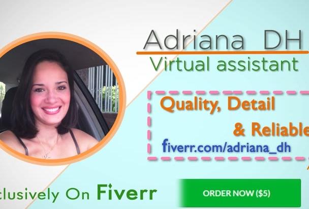 trabajar para ti como Asistente Virtual por 3 horas