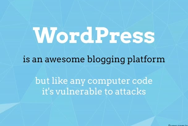 secure your WordPress site against hacking and exploits