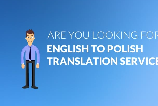 translate English to Polish 600 words in 24 hours