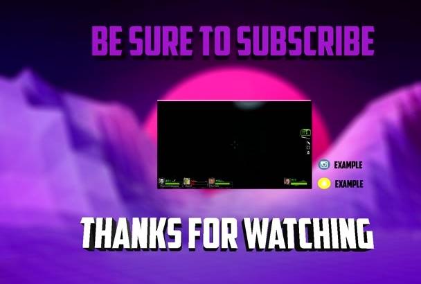 make you a YouTube outro