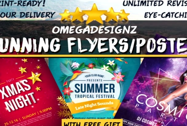 design 3 Eye Catching FLYERS or Posters In 24 Hours