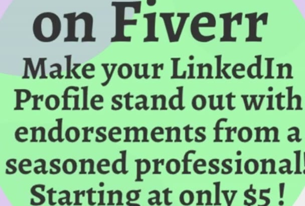 endorse you on Linkedin and promote your profile