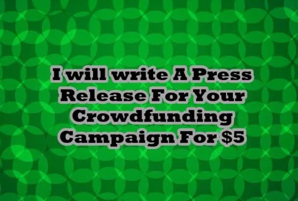 write A Killier Press Release for Kickstarter Indiegogo Campaign