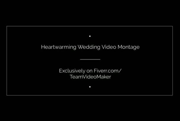 produce a Heartwarming Wedding Video Montage