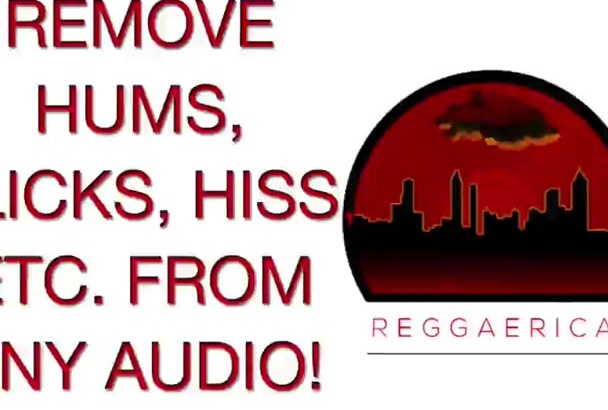 remove hiss, hums and background noise from any audio