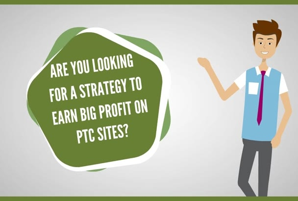 give you strategy to earn profit with 3 paid to click sites