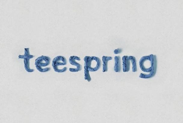 do teespring design creative professional in 24 Hr