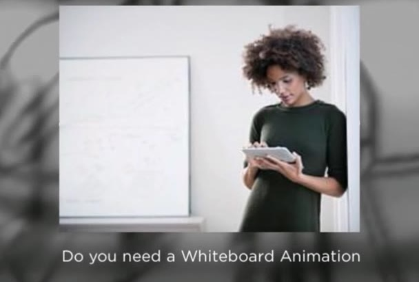 design a catchy WHITEBOARD Video