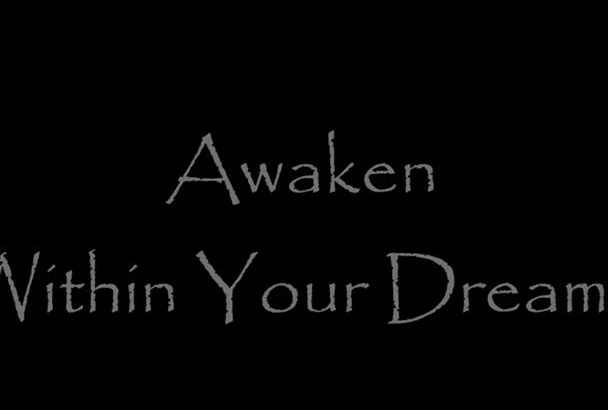 show you the magic of Lucid Dreaming