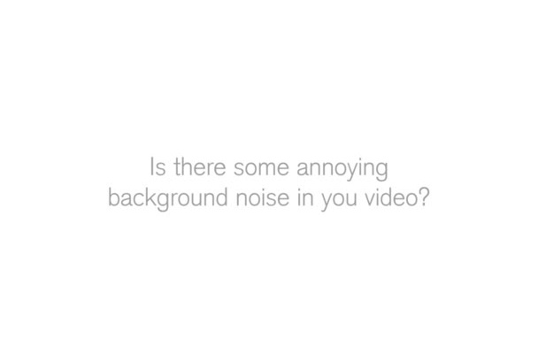 remove background noise from your video