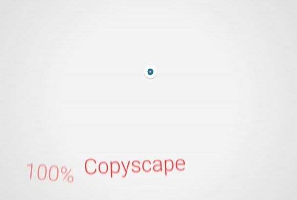 provide 100 Percent Copyscape Unique Article on Any Subject