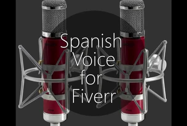 record a high quality Spanish voice over