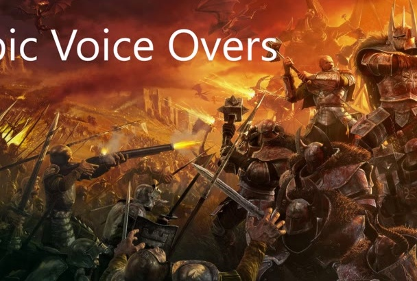 provide an Epic Voice Over