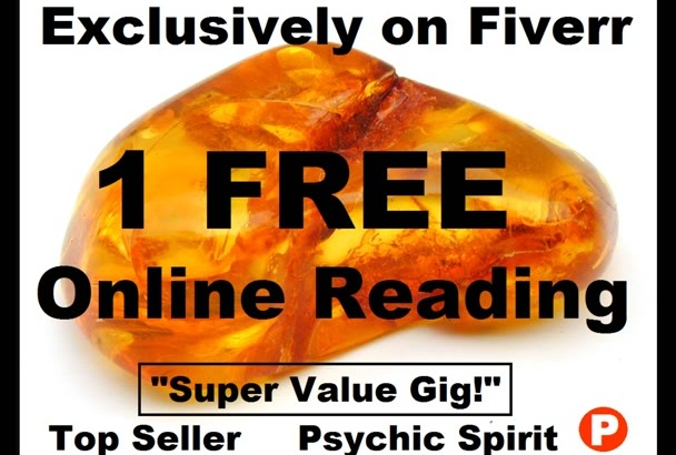 1 FrEE OnLINE PSYCHIC READiNG w this gig FaSTEST NoW OPTiON ToP SeLLeR