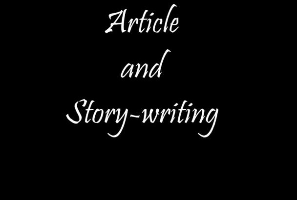 write articles or stories between 500 to1000 words
