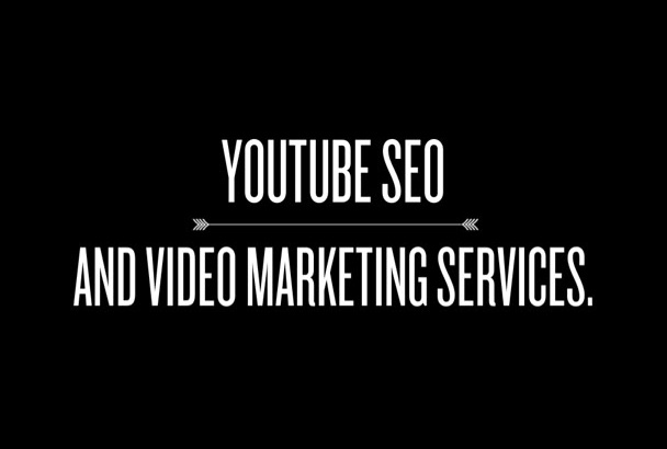 do youtube marketing service video and SEO included