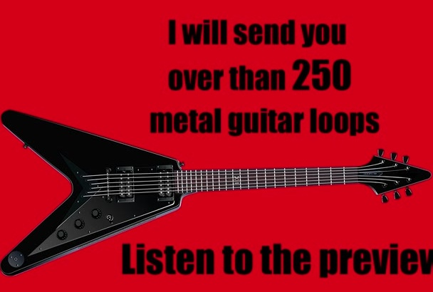 send you over than 250 metal guitar loops