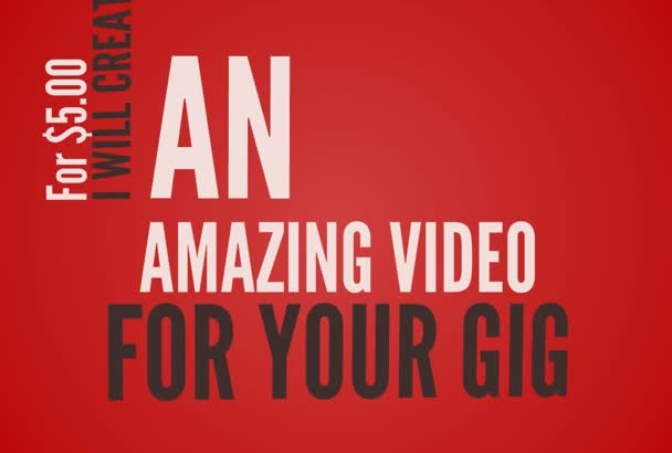 create a stunning VIDEO for your fiverr gig