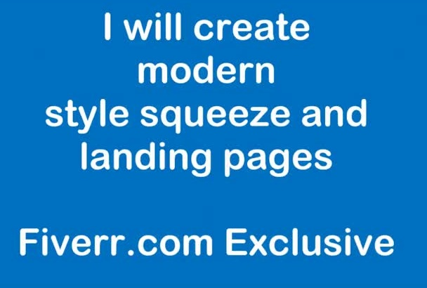 create modern style squeeze and landing pages