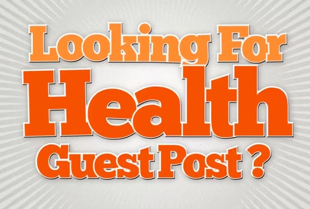 give you a guest post on a PR5 DA 30 Health blog