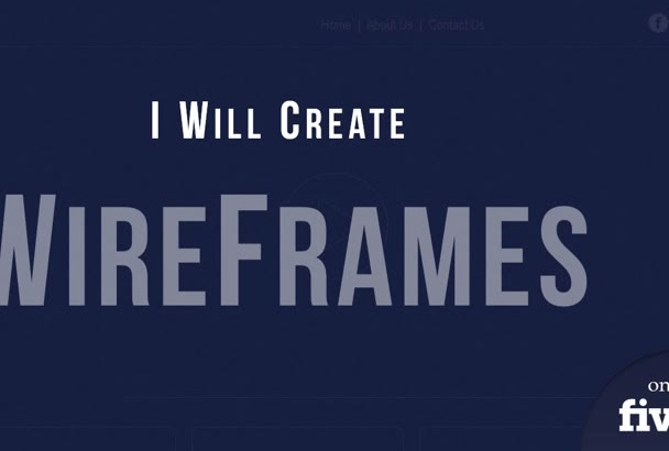create a wireframe for your website and mobile applications