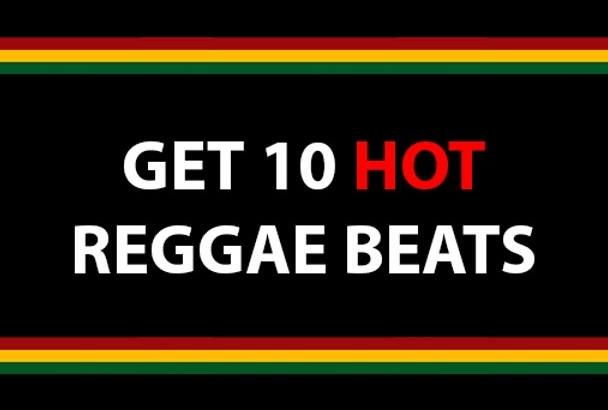 send you 10 HOT original Reggae Beats Riddims Instrumentals