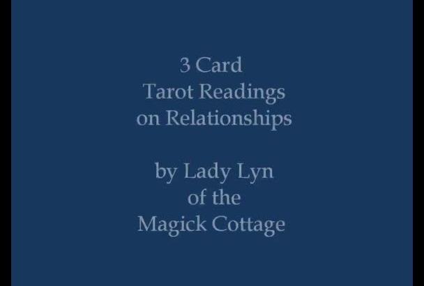 give You a 3 Card Tarot Relationship Reading