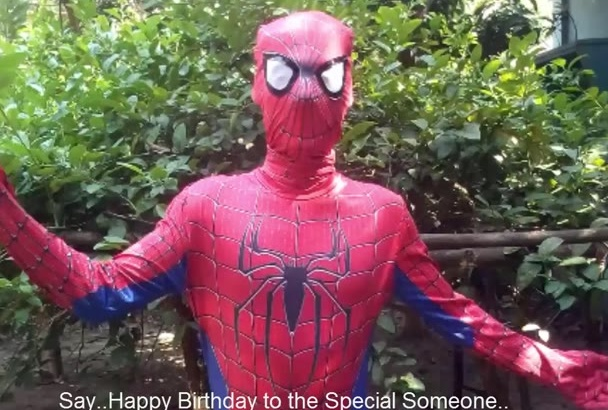 do Birthday video as Spider Man on Garden