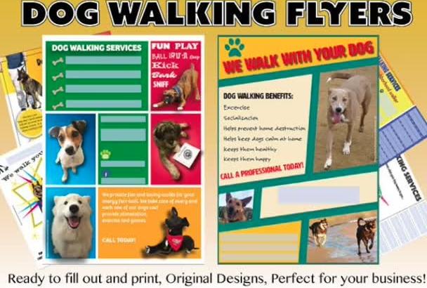 send you 4 CUSTOMIZABLE dog walking flyers