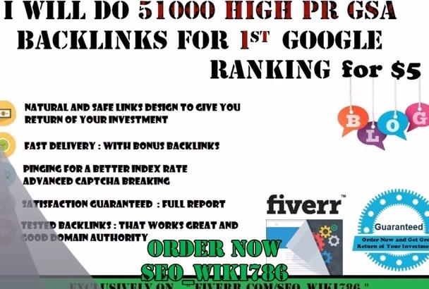 create Dofollow 51,000 High Pr GSA Backlinks for Google 1st  seo Ranking