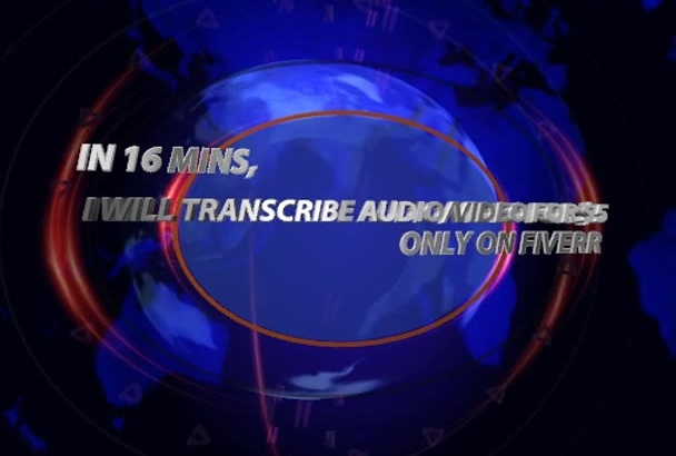 transcribe 16 minutes audio or video in 24 hours