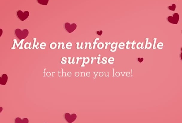 create an amazing video for the one you love