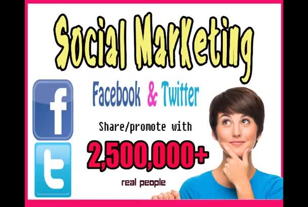 do a tremendous Social Media Promotion for 2 500 000
