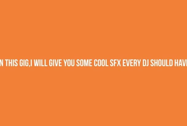give sound effects that every deejay should have in 2016