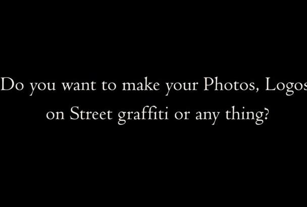 draw your logo or photo on street graffiti