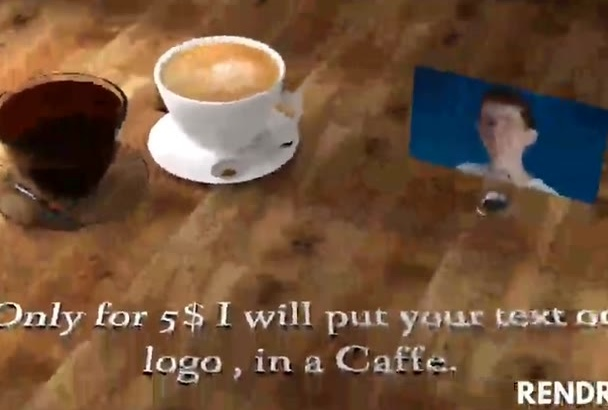 put your Logo or Text in Coffee for 5