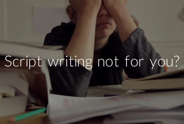 professionally write or edit your script