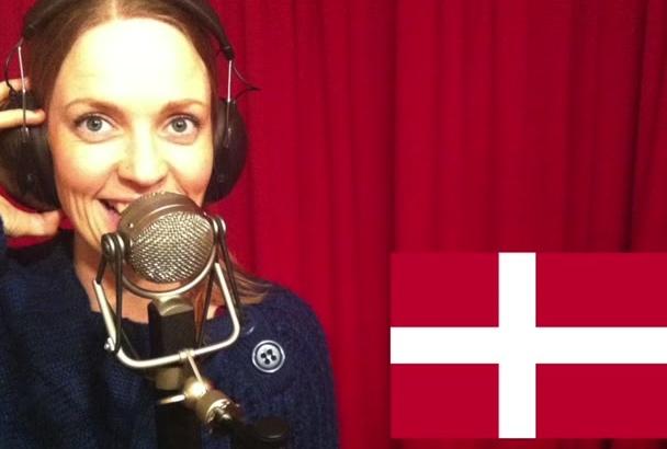 do a Neat Danish Female Voice Over