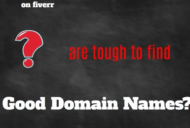 tell you, your best 10 most valuable domains for your business or idea