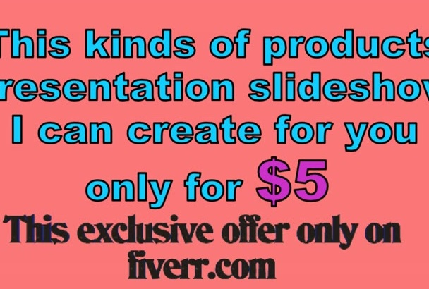 make a commercial products presentation hd slide show