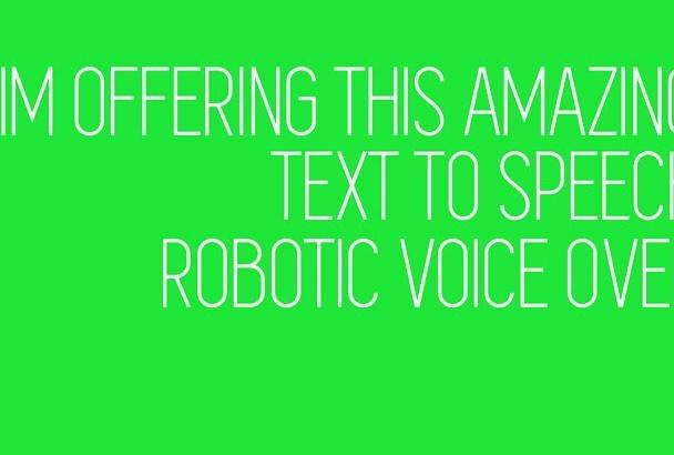 record a robotic voice over