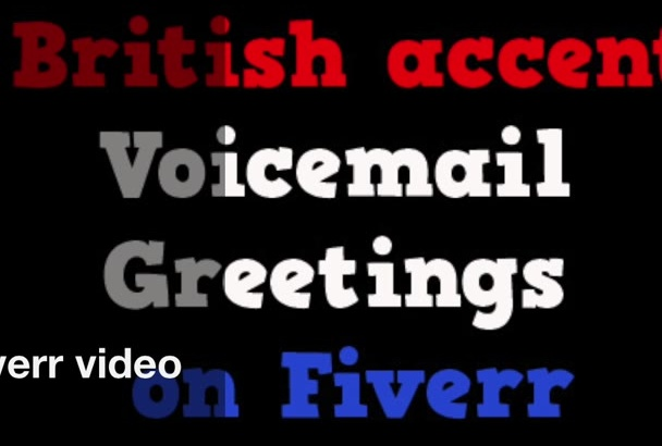 record a voice greeting in a native British accent
