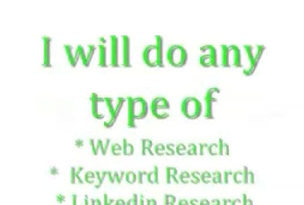 do any type of research