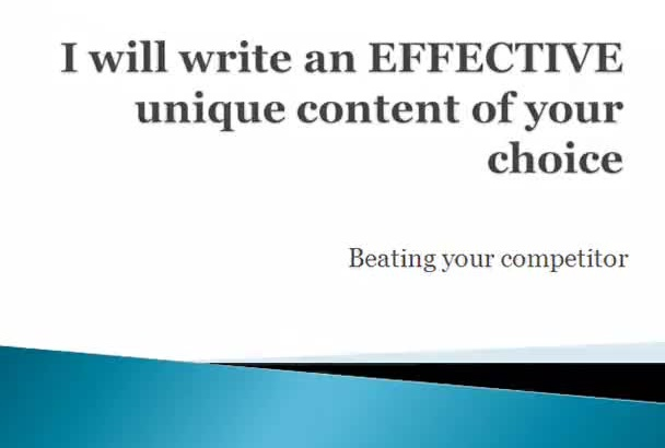write an EFFECTIVE unique content of your choice
